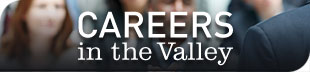 Careers in the Valley